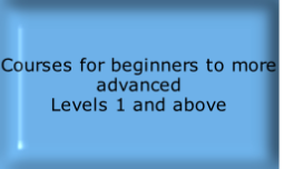 Courses for beginners to more advanced